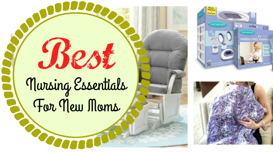 best nursing essentials for new moms